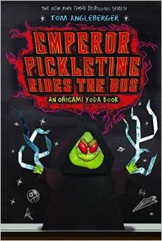 Emperor Pickletine Rides the Bus An Origami Yoda Book: Angleberger, Tom