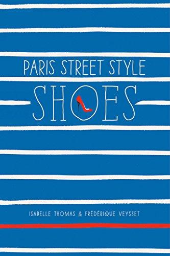 9781419715877: Paris Street Style: Shoes