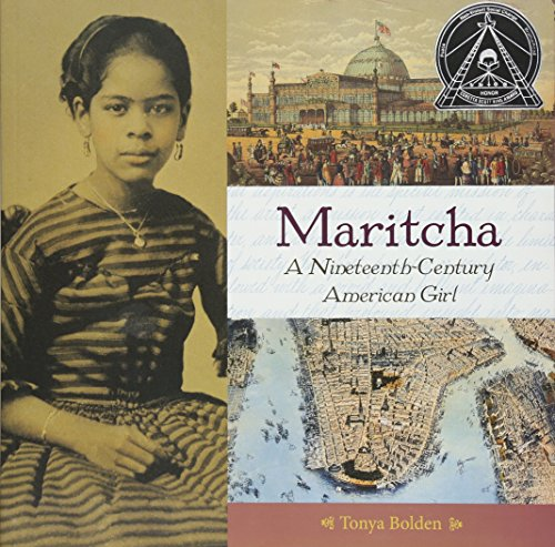 Maritcha: A Nineteenth-Century American Girl: Bolden, Tonya