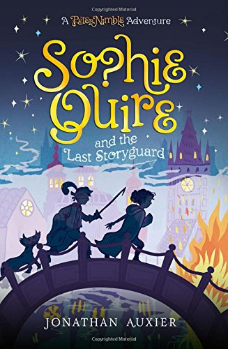 9781419717475: Sophie Quire and the Last Storyguard: A Peter Nimble Adventure