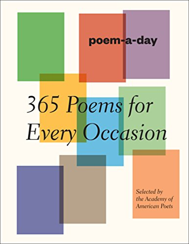 Poem-a-Day: 365 Poems for Every Occasion: Academy of American Poets