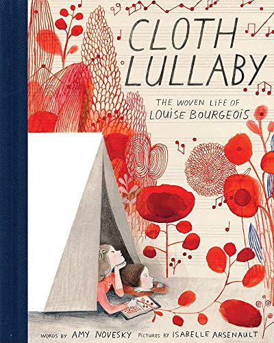 9781419718816: Cloth Lullaby: The Woven Life of Louise Bourgeois