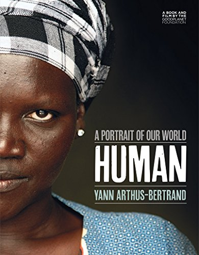 9781419719370: Human: A Portrait of Our World