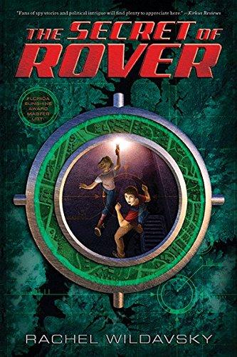 The Secret of Rover: Wildavsky, Rachel