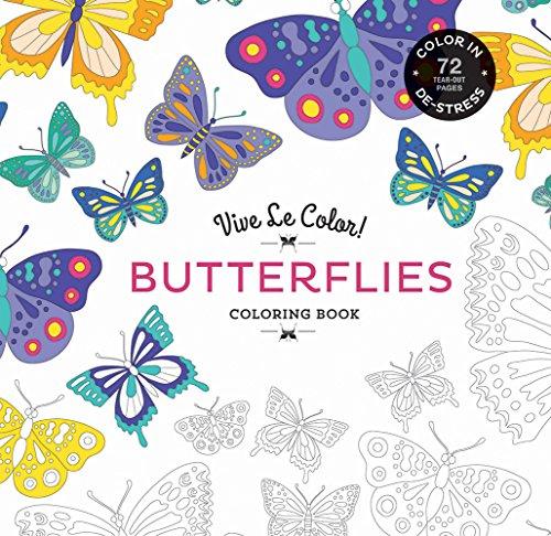 9781419719806: Vive Le Color! Butterflies (Adult Coloring Book): Color In; De-stress (72 Tear-out Pages)