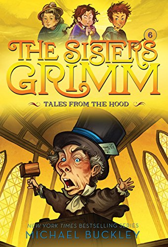 9781419720123: Tales from the Hood (The Sisters Grimm #6): 10th Anniversary Edition