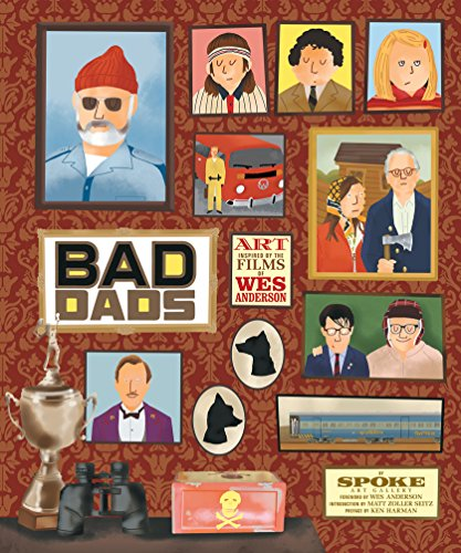 9781419720475: The Wes Anderson Collection. Bad Dads
