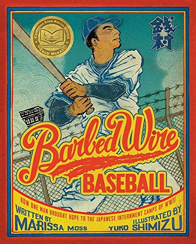 9781419720581: Barbed Wire Baseball: How One Man Brought Hope to the Japanese Internment Camps of WWII