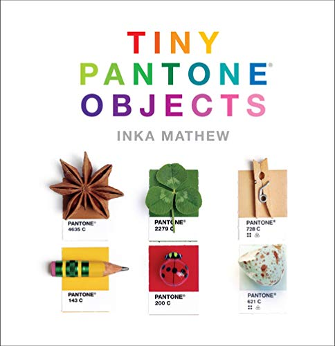 9781419720871: Tiny PANTONE Objects