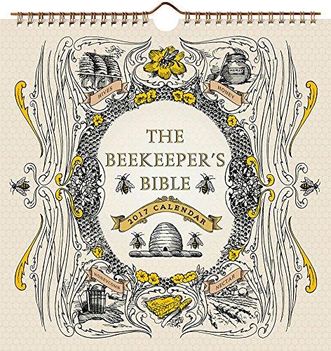 Beekeeper's Bible 2017 Wall Calendar