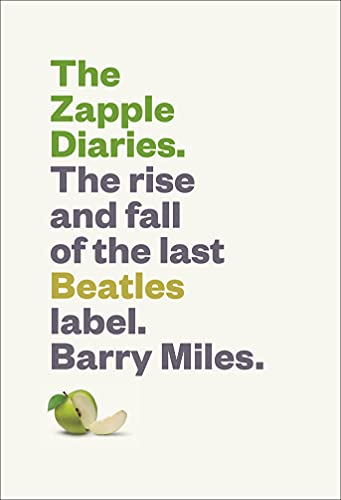 9781419722219: The Zapple Diaries: The Rise and Fall of the Last Beatles Label