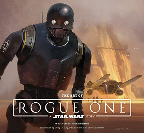 9781419722257: The Art of Rogue One: A Star Wars Story (Star Wars Rogue One)