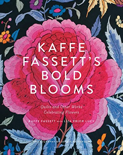 9781419722363: Kaffe Fassett's Bold Blooms: Quilts and Other Works Celebrating Flowers