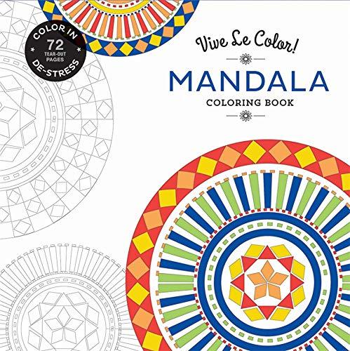 9781419722554: Vive Le Color! Mandala (Adult Coloring Book): Color In; De-stress (72 Tear-out Pages)