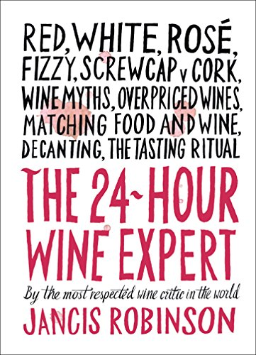 9781419722660: The 24-Hour Wine Expert