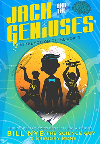 9781419723032: Jack and the Geniuses: At the Bottom of the World