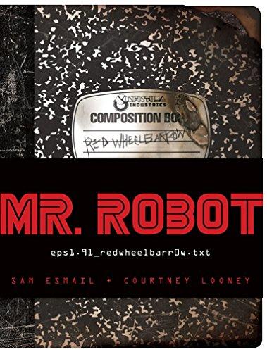 MR. ROBOT: Red Wheelbarrow: (eps1.91_redwheelbarr0w.txt): Courtney Looney; Sam