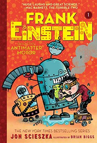 9781419724923: Frank Einstein and the Antimatter Motor (Frank Einstein series #1): Book One