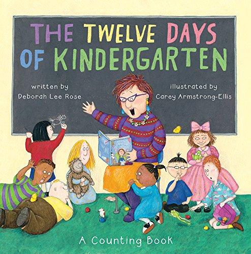 The Twelve Days of Kindergarten (Paperback)