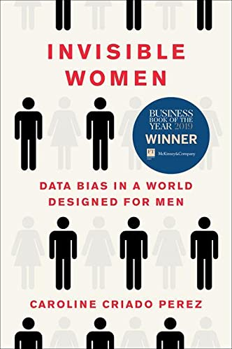 9781419729072: Invisible Women: Data Bias in a World Designed for Men