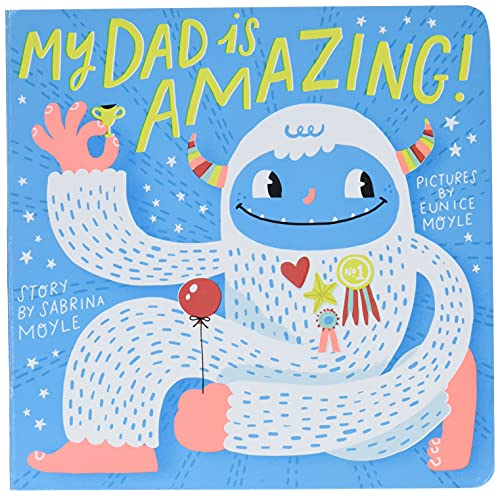 9781419729614: My Dad Is Amazing: (A Hello!Lucky Book)