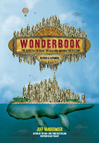 9781419729669: Wonderbook: The Illustrated Guide to Creating Imaginative Fiction