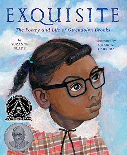 9781419734113: Exquisite: The Poetry and Life of Gwendolyn Brooks: 1