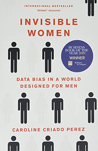 9781419735219: Invisible Women: Data Bias in a World Designed for Men