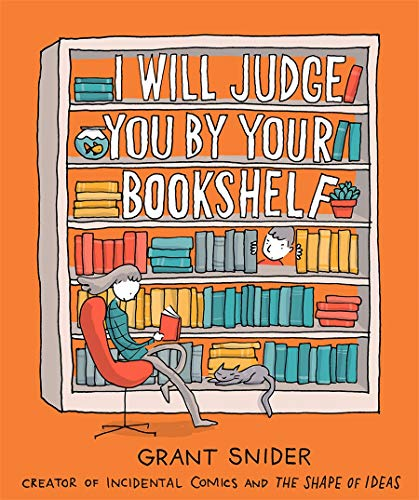 9781419737114: I Will Judge You by Your Bookshelf