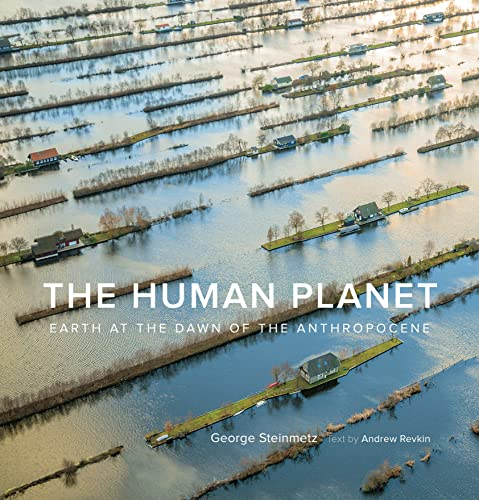 9781419742774: The Human Planet: Earth at the Dawn of the Anthropocene
