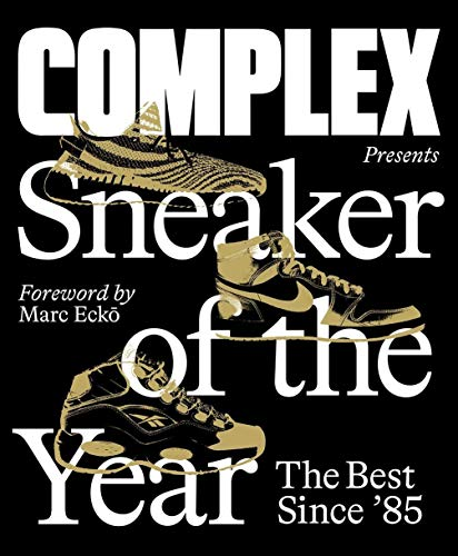 9781419745799: Complex Presents: Sneaker of the Year: The Best Since '85