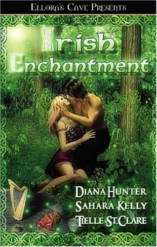 Irish Enchantment [Paperback] by Hunter, Diana; Kelly,: Diana Hunter; Sahara