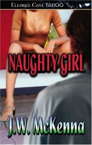 9781419950896: Naughty Girl (Ellora's Cave Presents)