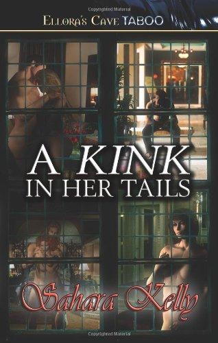 A Kink In Her Tails: Kelly, Sahara