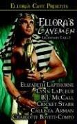 Ellora's Cavemen: Legendary Tails I: Lapthorne, Elizabeth, Starr,
