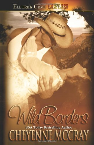 9781419951756: Wild Borders (Lawless)
