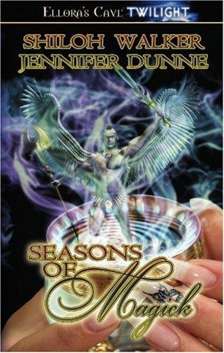 Seasons of Magick - Jennifer Dunne, Shiloh Walker