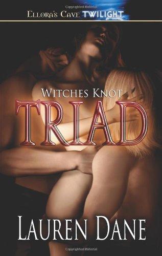 Triad (Witches' Knot, Book 1): Dane, Lauren