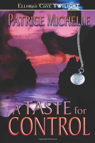 A Taste for Control (1419953524) by Patrice Michelle