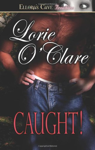 Caught! (Torrid Love Book 2) (1419953567) by O'Clare, Lorie
