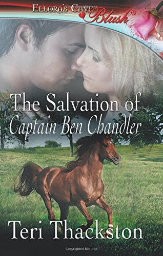The Salvation of Captain Ben Chandler: Thackston, Teri