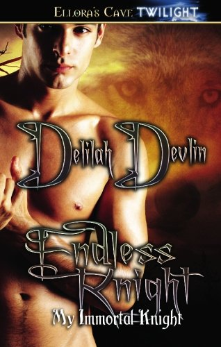 My Immortal Knight: Endless Knight (Books 3 and 4) (1419953869) by Devlin, Delilah