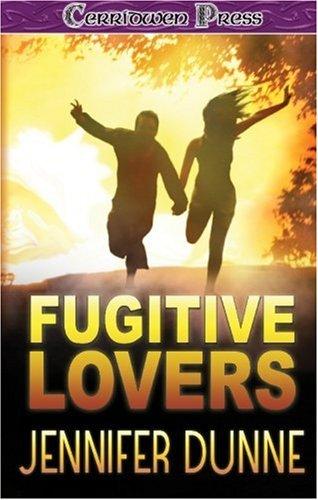 Fugitive Lovers: Jennifer Dunne