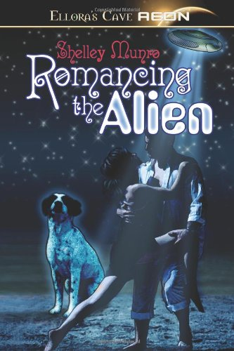 Romancing the Alien: Shelley Munro