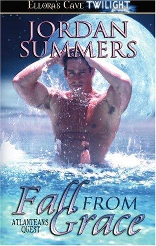 Fall from Grace (Atlantean's Quest, Book 3): Summers, Jordan