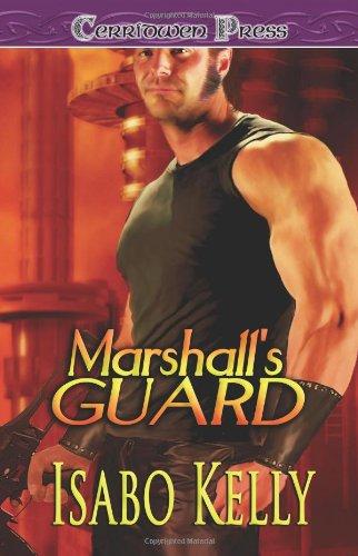 Marshall's Guard: Kelly, Isabo