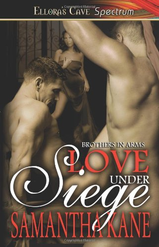 9781419956270: Love Under Siege (Brothers in Arms, Book 2)