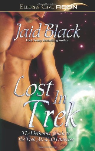 Lost in Trek (Trek Mi Q'an, The Definative Guide to the Trek Mi Q'an Universe) (1419956396) by Jaid Black