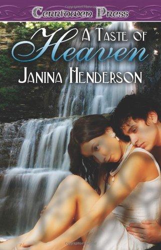 A Taste of Heaven: Henderson, Janina