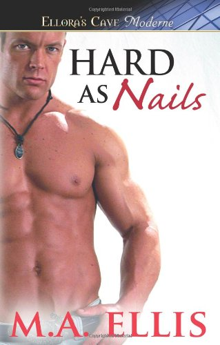 Hard As NailsÂ: M. A. Ellis